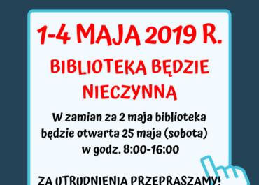 1-4 maja BIBLIOTEKI NIECZYNNE