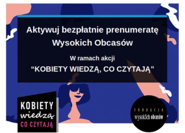 """Uwaga! Darmowa prenumerata """"Wysokich Obcasów"""", """"Gazety Wyborczej"""" i """"Książek. Magazynu do Czytania"""" w wersji cyfrowej."""