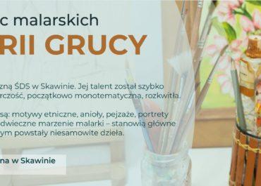 Wystawa prac MARII GRUCY