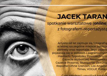 Spotkanie z fotografem-reportażystą JACKIEM TARANEM