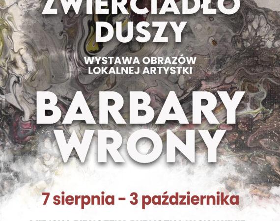 Plakat promujący wystawę Zwierciadło duszy autorstwa Barbary Wrony, dostępną od 7 sierpnia do 3 października 2021 w kawiarni Live-Book Cafe